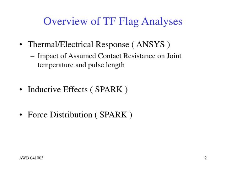 Overview of TF Flag Analyses