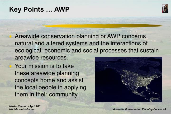 Key Points … AWP