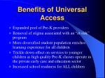 benefits of universal access