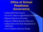 office of school readiness governance