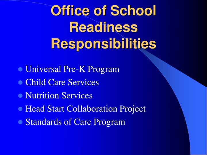 Office of School Readiness Responsibilities