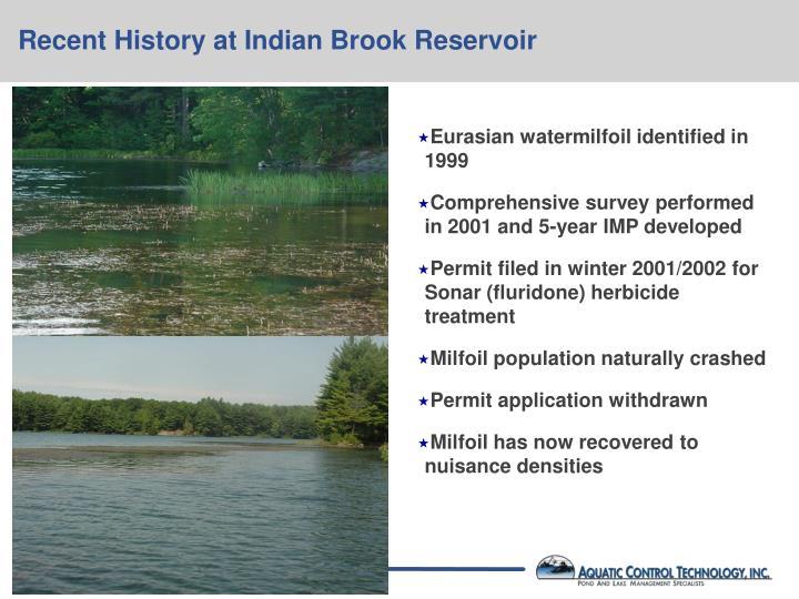 Recent History at Indian Brook Reservoir