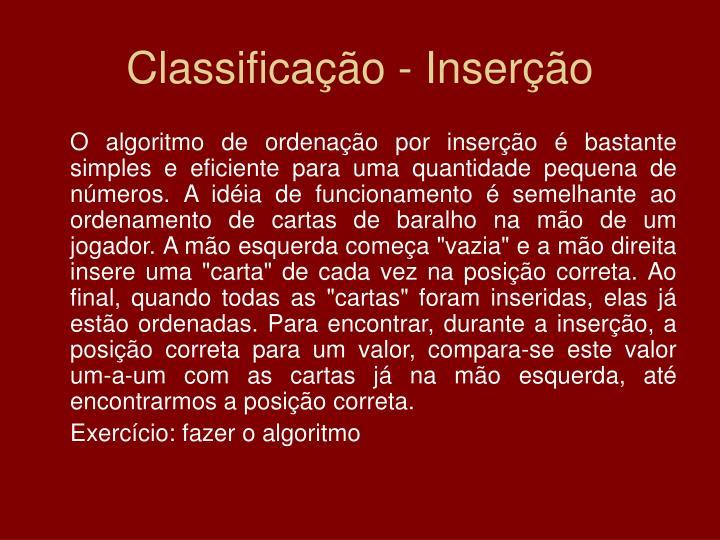 Classificação - Inserção