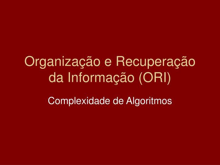 Organização e Recuperação da Informação (ORI)