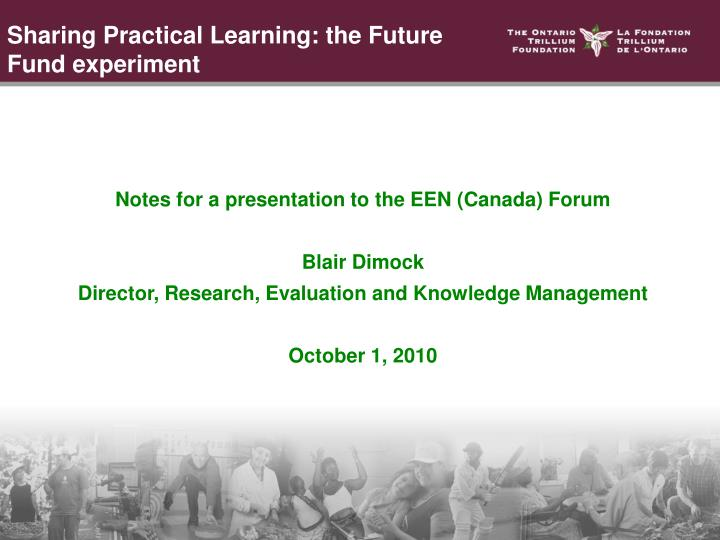 Sharing Practical Learning: the Future Fund experiment