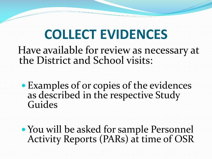 COLLECT EVIDENCES