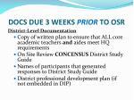 docs due 3 weeks prior to osr