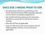 docs due 3 weeks prior to osr1