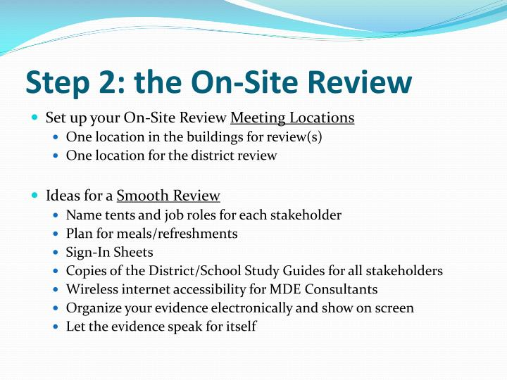 Step 2: the On-Site Review