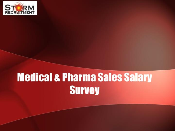 Medical pharma sales salary survey