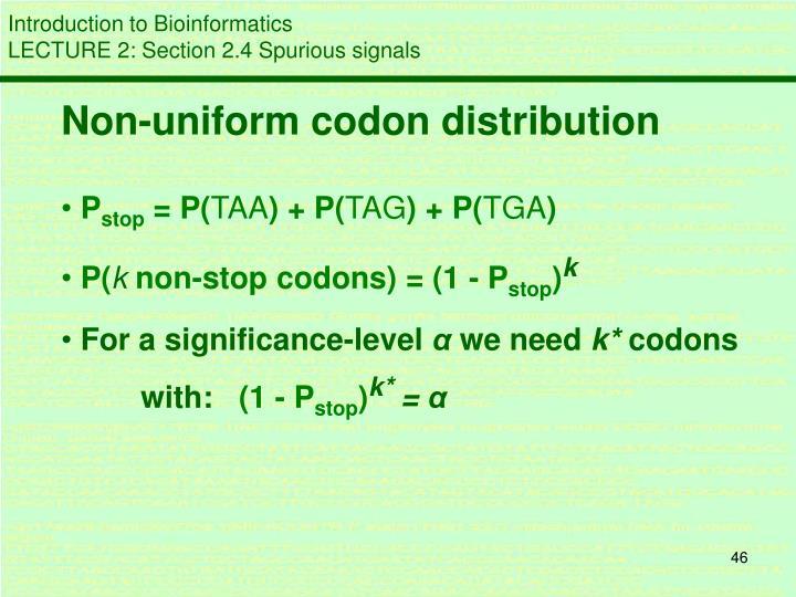 Non-uniform codon distribution