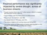 financial performance was significantly impacted by severe drought across all business streams