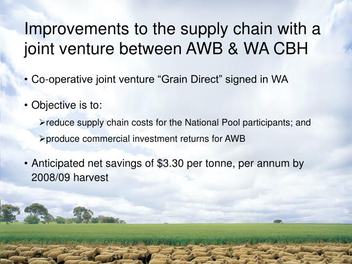 Improvements to the supply chain with a joint venture between AWB & WA CBH
