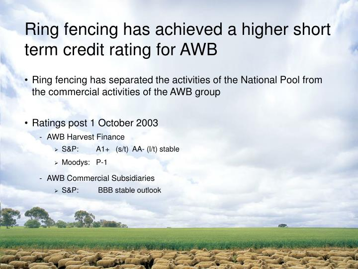 Ring fencing has achieved a higher short term credit rating for AWB
