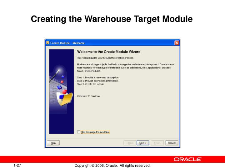 Creating the Warehouse Target Module