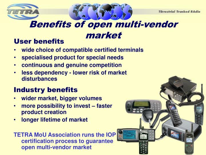 Benefits of open multi-vendor market