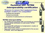 technical iop tetra interoperability certification