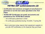 tetra iop achievements 2
