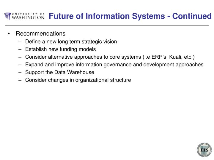 Future of Information Systems - Continued