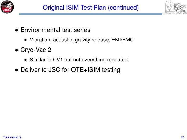 Original ISIM Test Plan (continued)