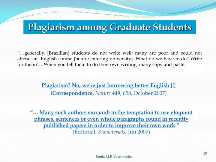 Plagiarism among Graduate Students