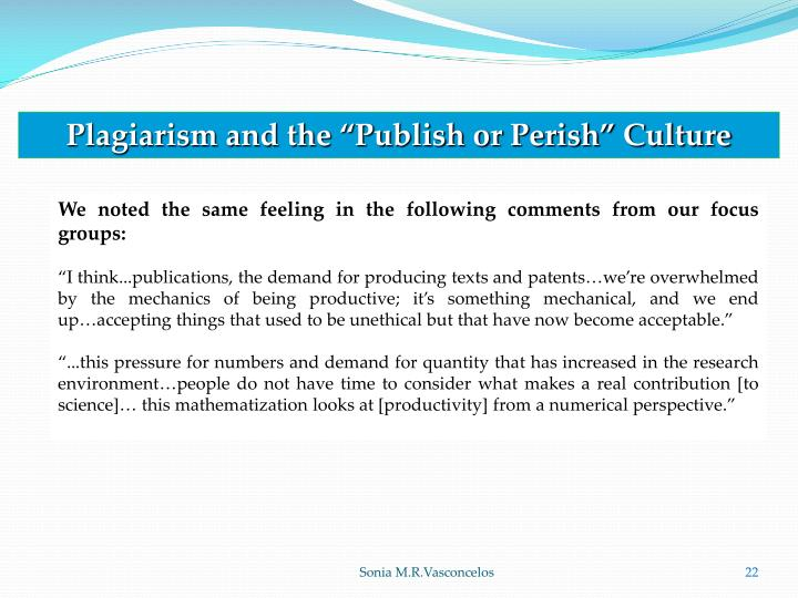 "Plagiarism and the ""Publish or Perish"" Culture"