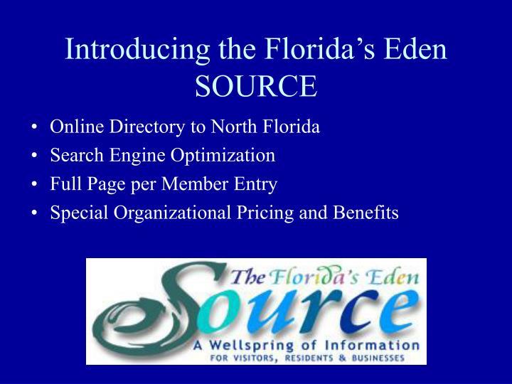 Introducing the Florida's Eden SOURCE