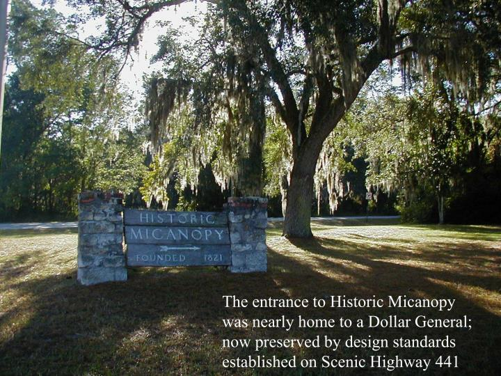 The entrance to Historic Micanopy was nearly home to a Dollar General; now preserved by design standards established on Scenic Highway 441