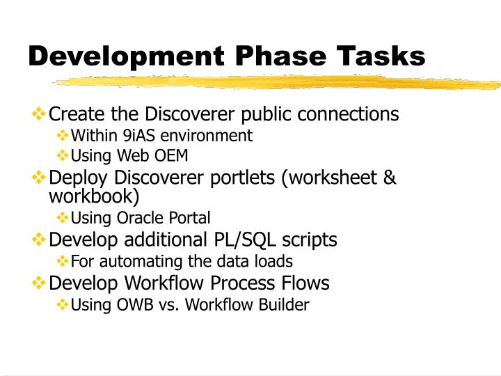 Development Phase Tasks