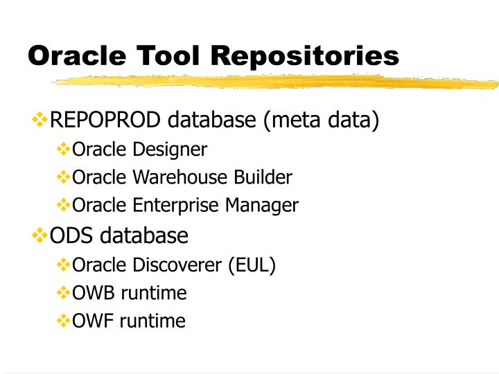 Oracle Tool Repositories