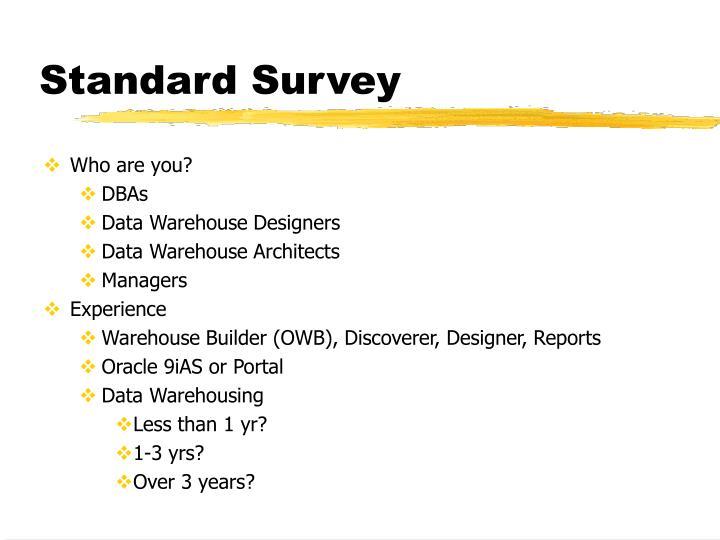 Standard Survey