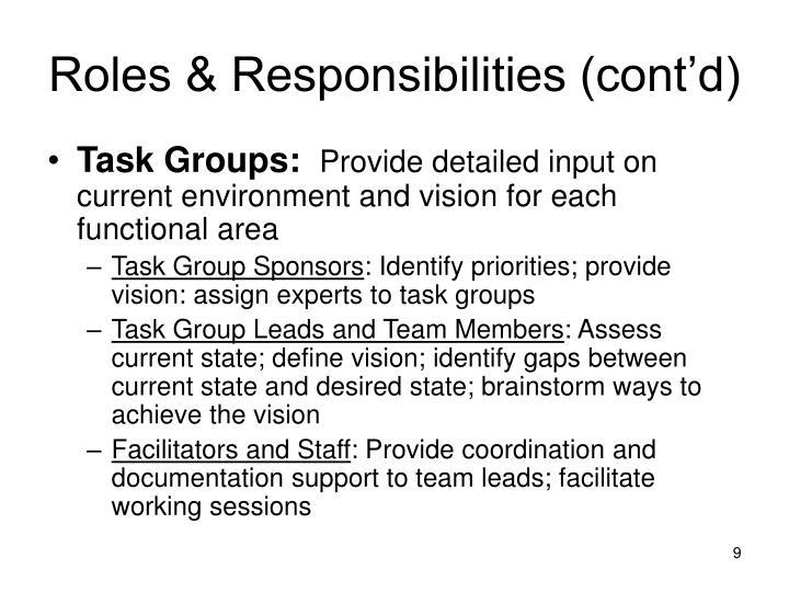 Roles & Responsibilities (cont'd)