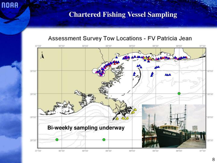 Chartered Fishing Vessel Sampling
