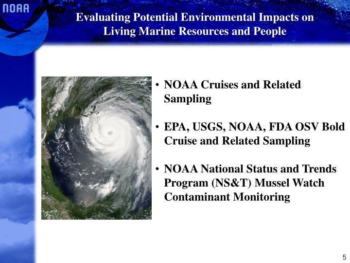 Evaluating Potential Environmental Impacts on Living Marine Resources and People