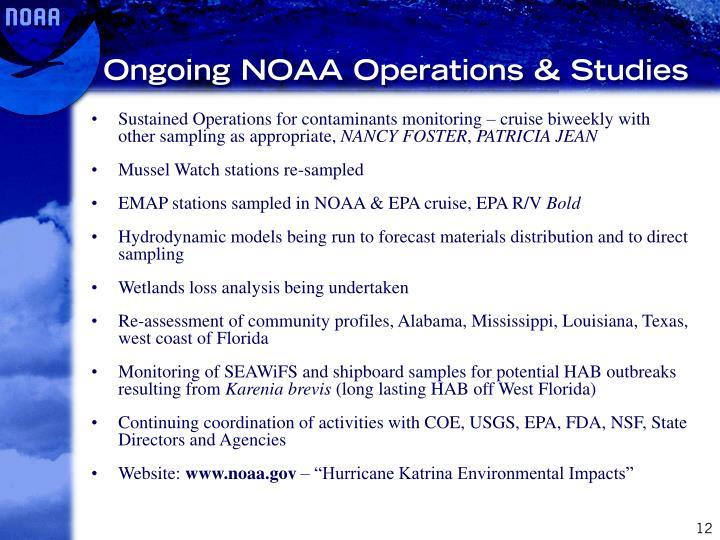 Ongoing NOAA Operations & Studies