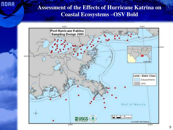 Assessment of the Effects of Hurricane Katrina on Coastal Ecosystems –OSV Bold