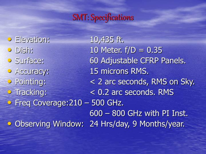 SMT: Specifications