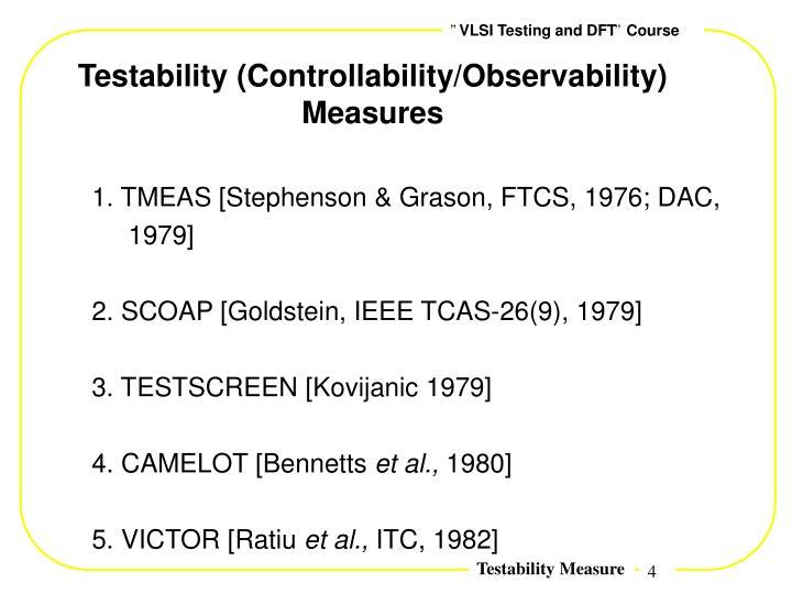 Testability (Controllability/Observability) Measures