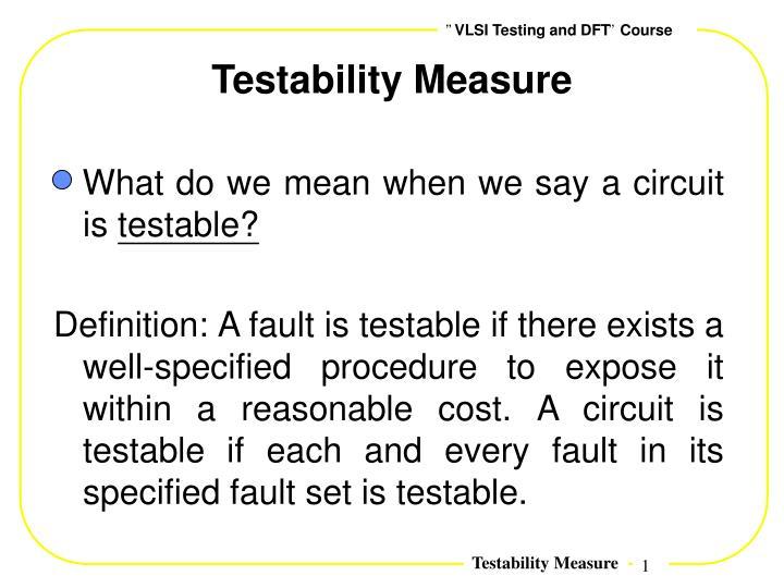 Testability Measure