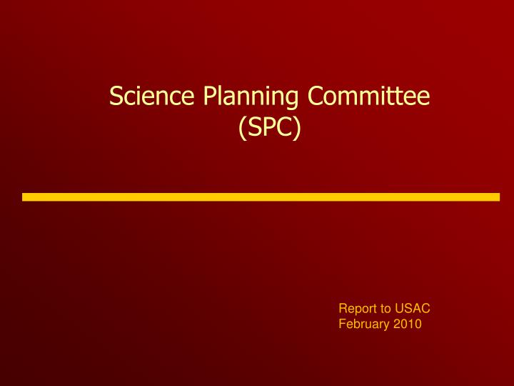 Science planning committee spc