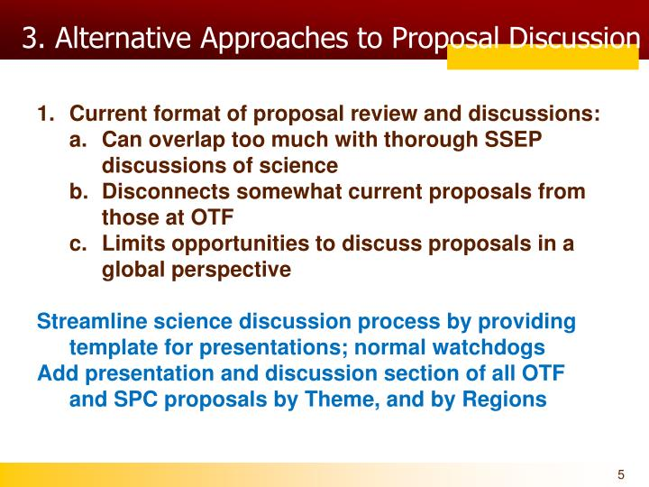 3. Alternative Approaches to Proposal Discussion