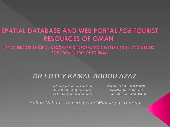 SPATIAL DATABASE AND WEB PORTAL