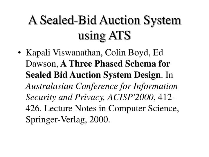 A Sealed-Bid Auction System using ATS
