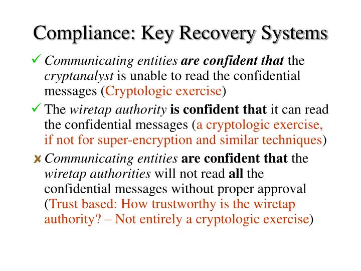 Compliance: Key Recovery Systems