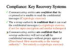 compliance key recovery systems