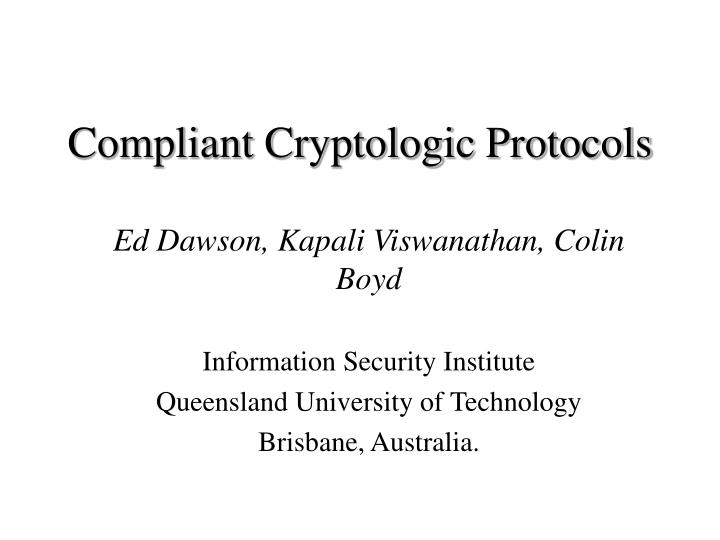 compliant cryptologic protocols