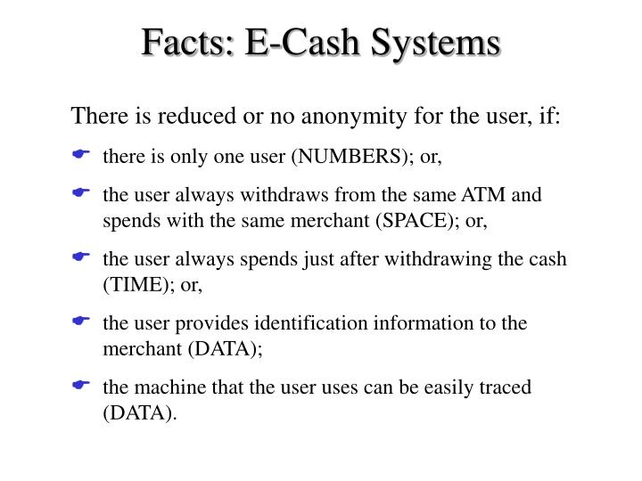 Facts: E-Cash Systems