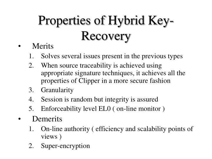 Properties of Hybrid Key- Recovery