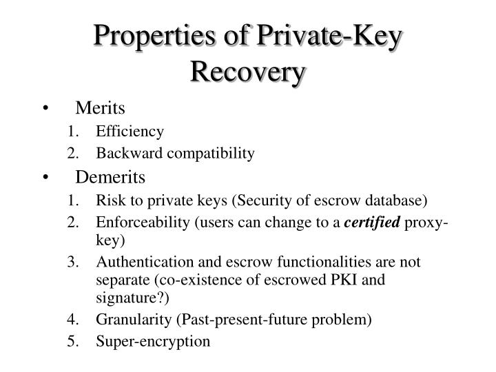 Properties of Private-Key Recovery