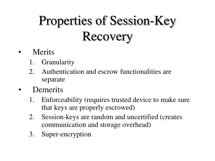 Properties of Session-Key Recovery